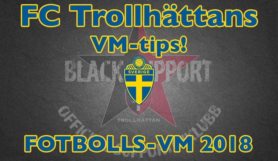 Tillfälle: FC Trollhättans VM-tips är här. Stötta, tippa & vinn.